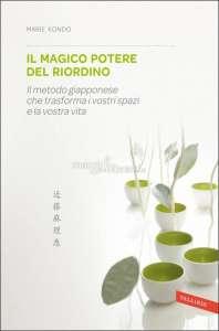 Copertina del libro di Marie Kondo: il magico potere del riordino