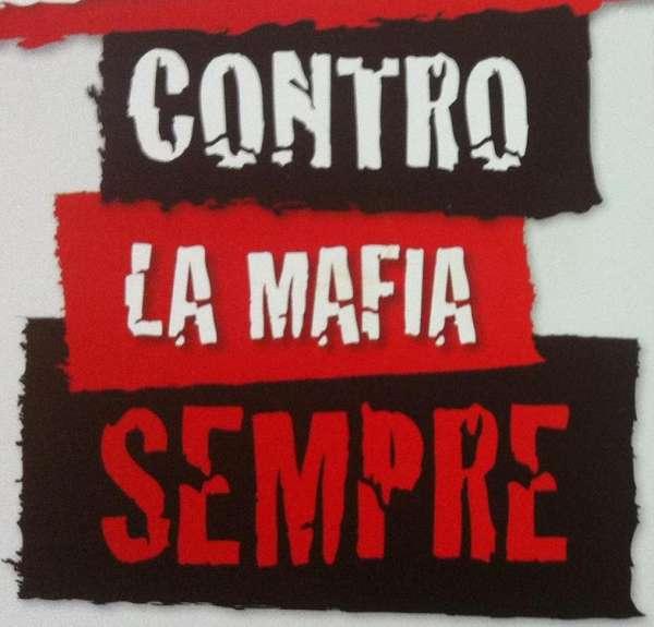 Contro la mafia sempre